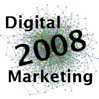 2008 Digital Marketing
